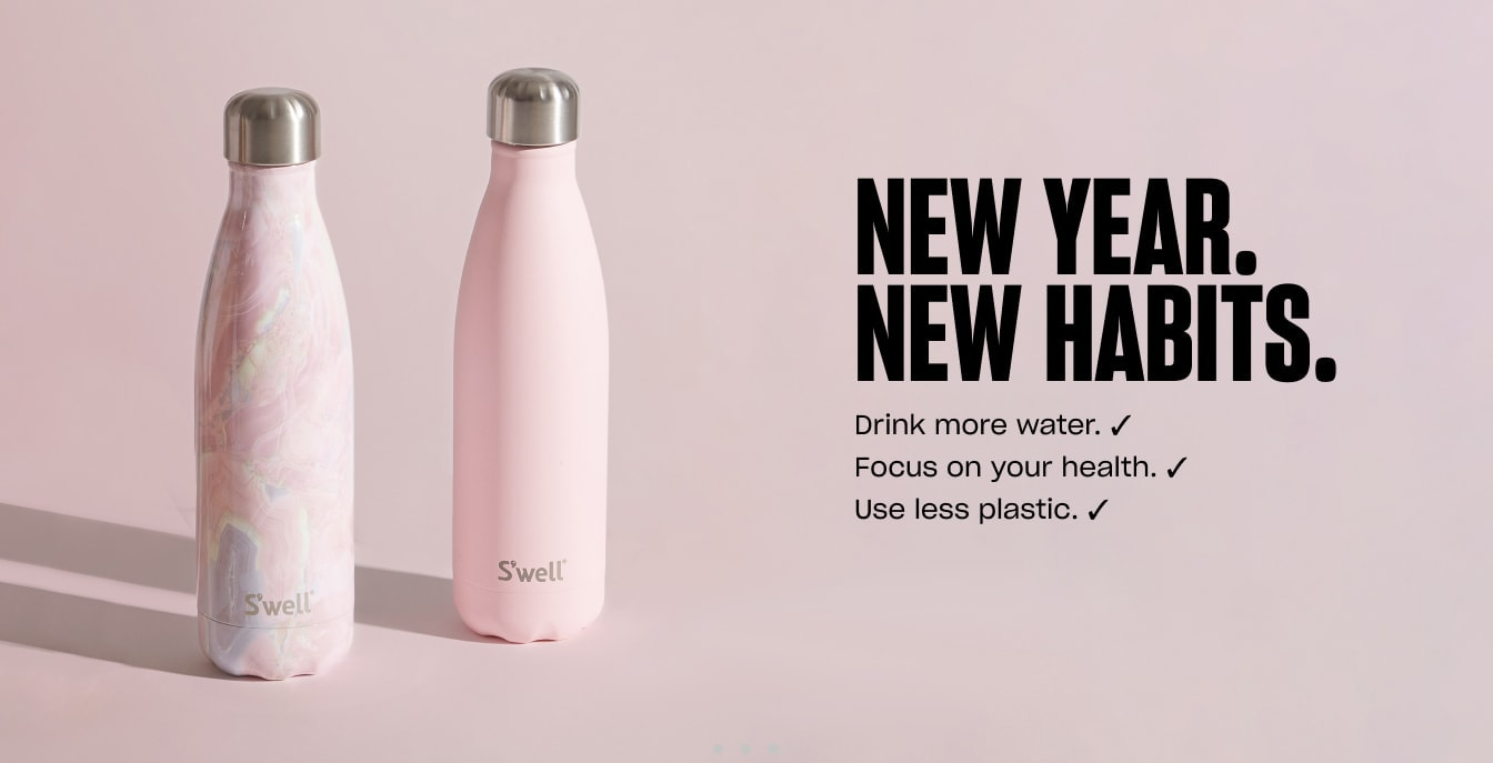 S'well Home Banner 2: Drink more water. Focus on your health. Use less plastic. e