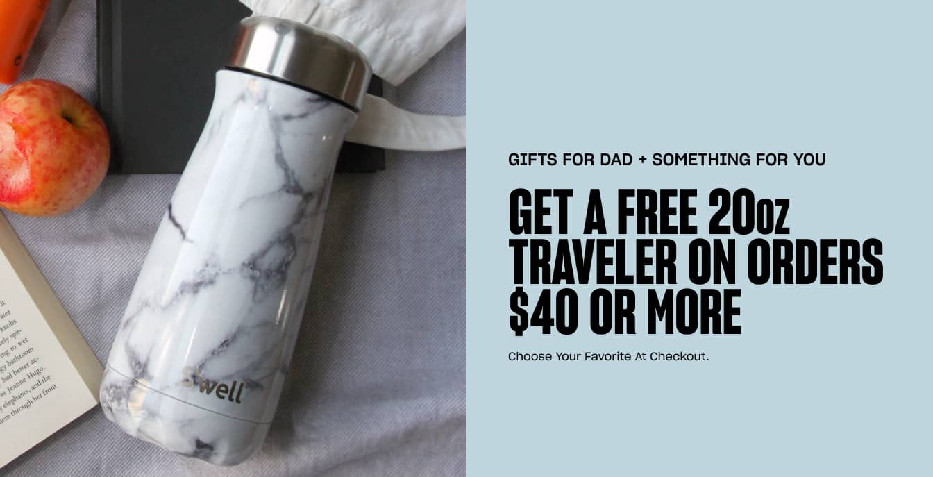 S'well Gifts for Dad + Something For You